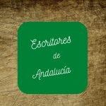 Escritores andaluces que tienes que conocer