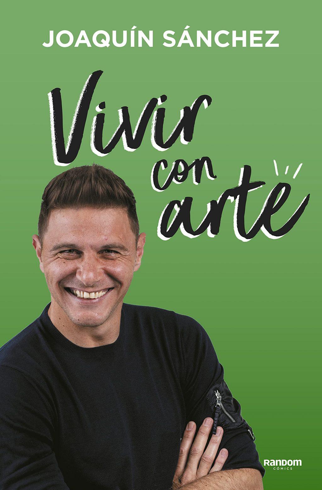 el libro de Joaquín Sánchez Vivir con arte